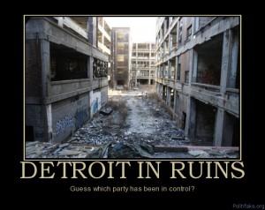 detroit-in-ruins-dumbcrats-liberals-fail-political-poster-1297104849