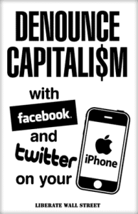 Sign Denounce Capitalism iP