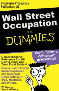 Wall Street Occupation For Dunnies