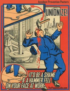 Poster_Accident_Unionize_Hammer
