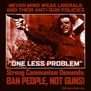 Che_Ban_People_Not_Guns
