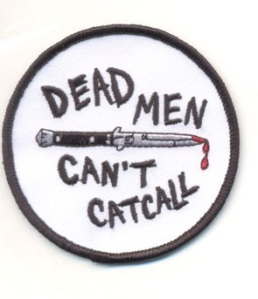 dead_dudes_can_t_catcall_patch